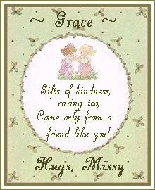 Thanks, Missy! You always know how to make me smile. I'm so glad we've become great friends! *S* *hugz*